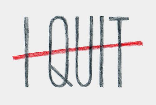 no-quitter